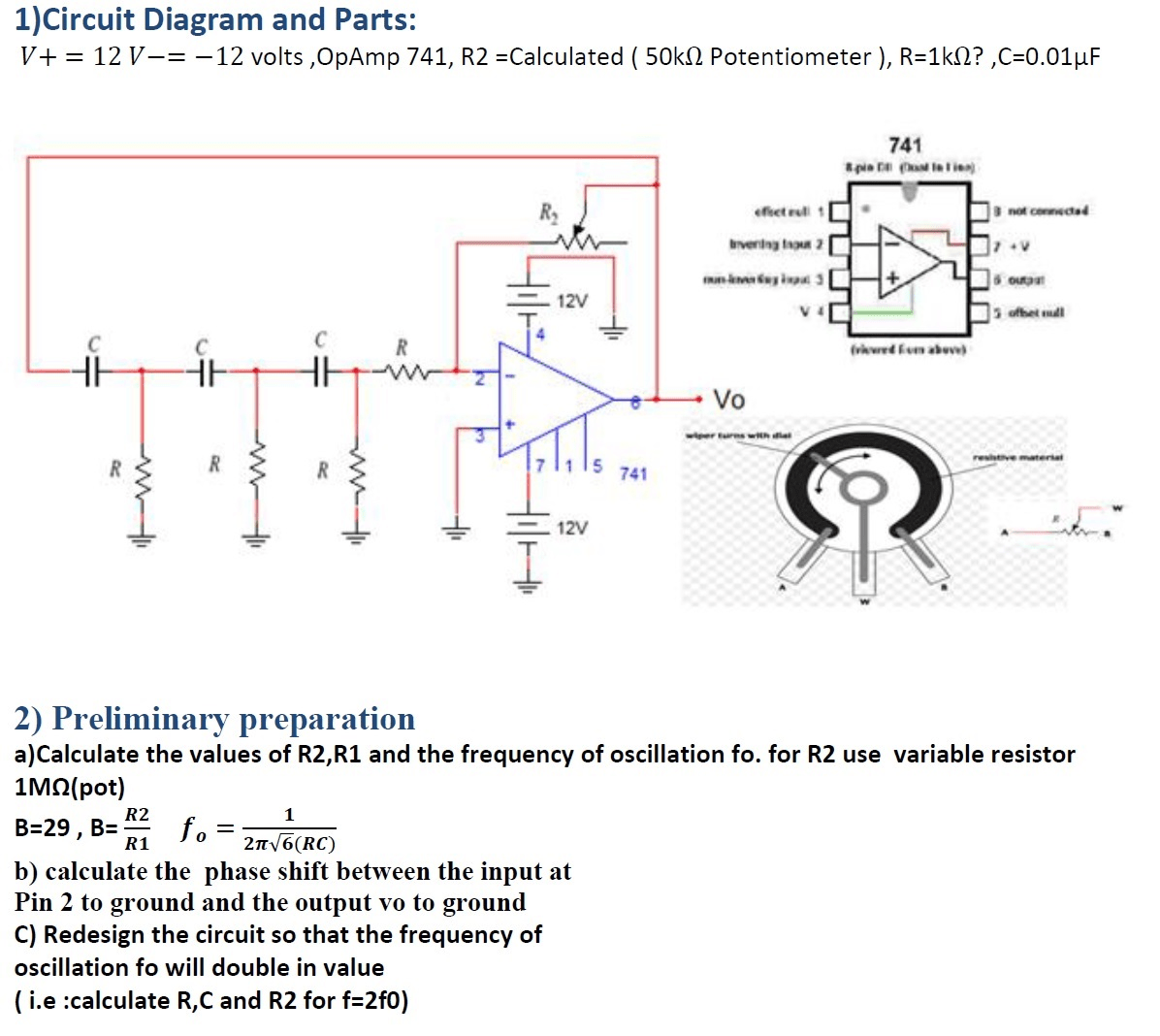 hight resolution of question v 12 v 12 volts opamp 741 r2 calculated 50k ohm potentiometer r 1k ohm c 0 01 mu f calculate the values of r2