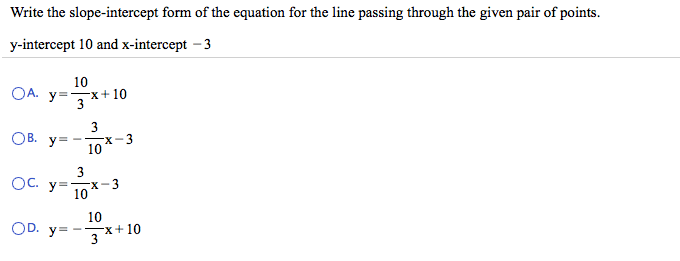 Solved: Write The Slope-intercept Form Of The Equation For