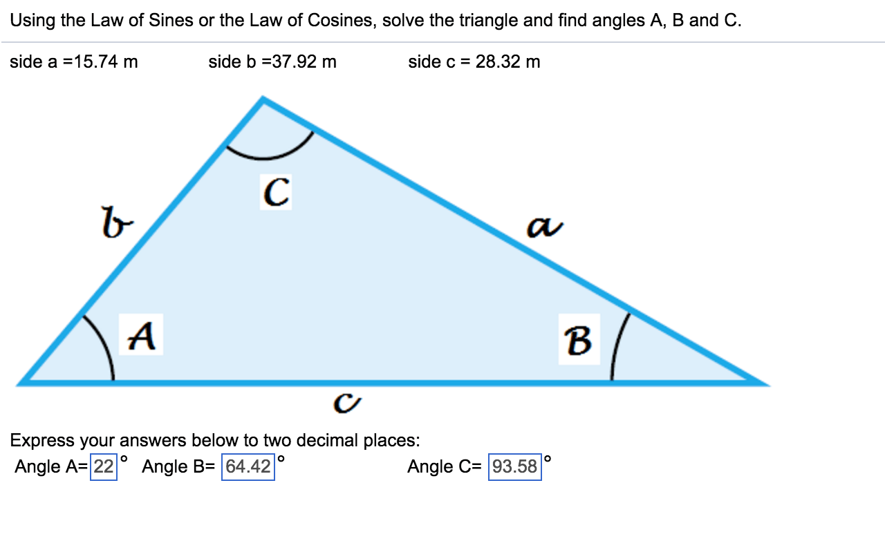Solved Using The Law Of Sines Or The Law Of Cosines Solv