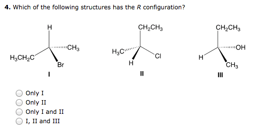 Solved: Which Of The Following Structures Has The R Config