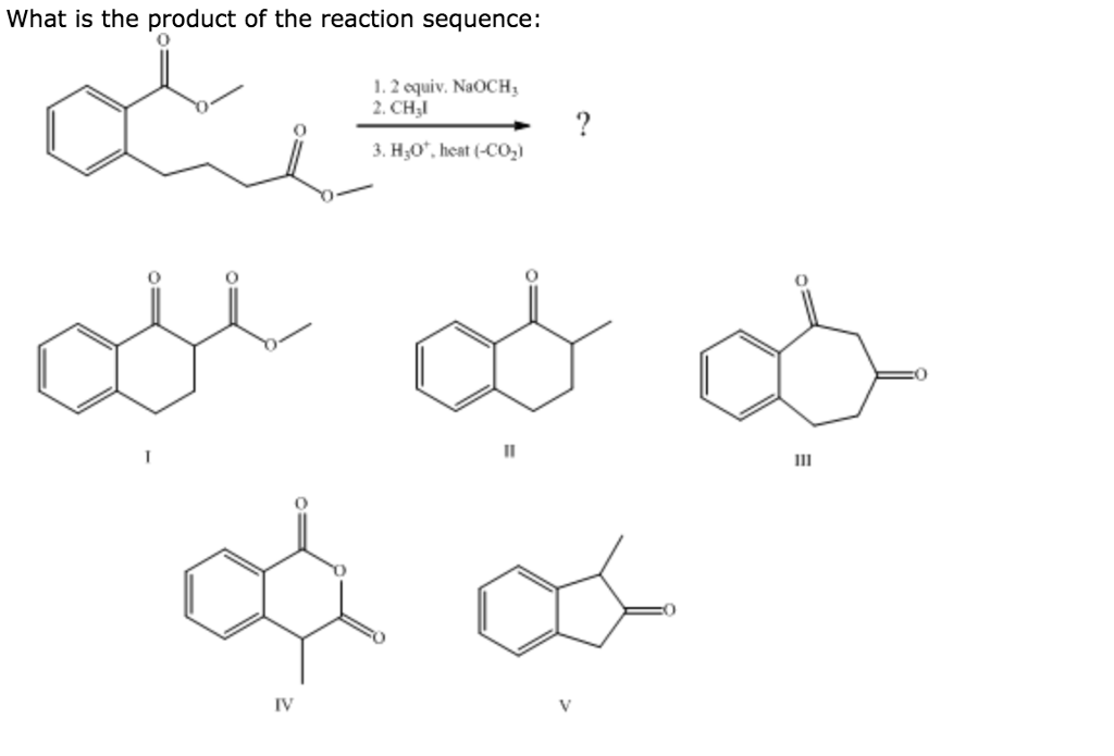 Solved: What Is The Product Of The Reaction Sequence: 1.2