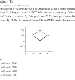 question 13 answer saved marked out of 1 00 remove flag the figure shows a pv diagram [ 1024 x 860 Pixel ]