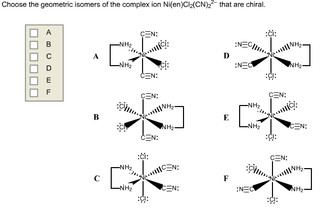 Solved: Choose The Geometric Isomers Of The Complex Ion Ni