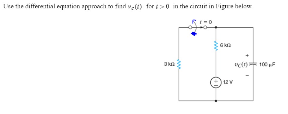 Solved: Use The Differential Equation Approach To Find V_c