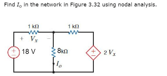 Solved: Find Io In The Network In Figure 3.32 Using Nodal