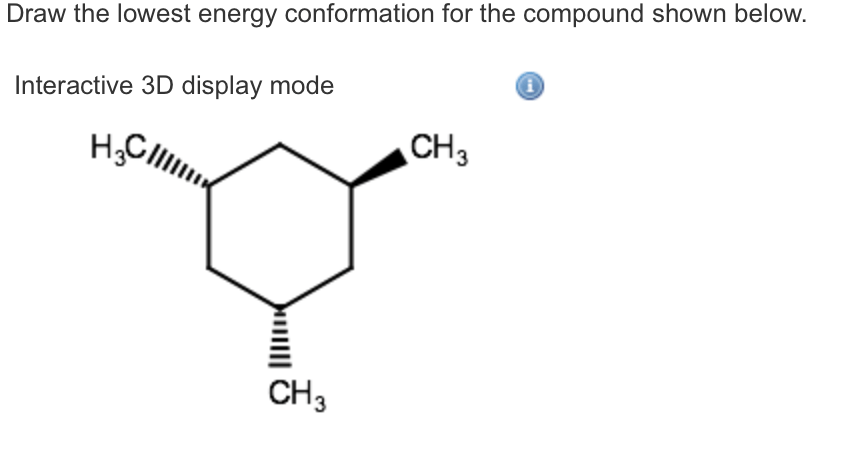 Draw The Lowest Energy Conformation For The Compou