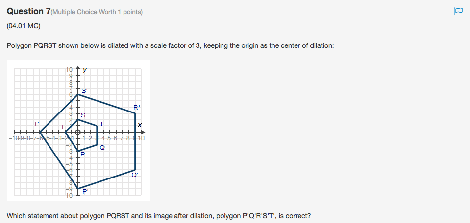 Solved: Polygon PQRST Shown Below Is Dilated With A Scale