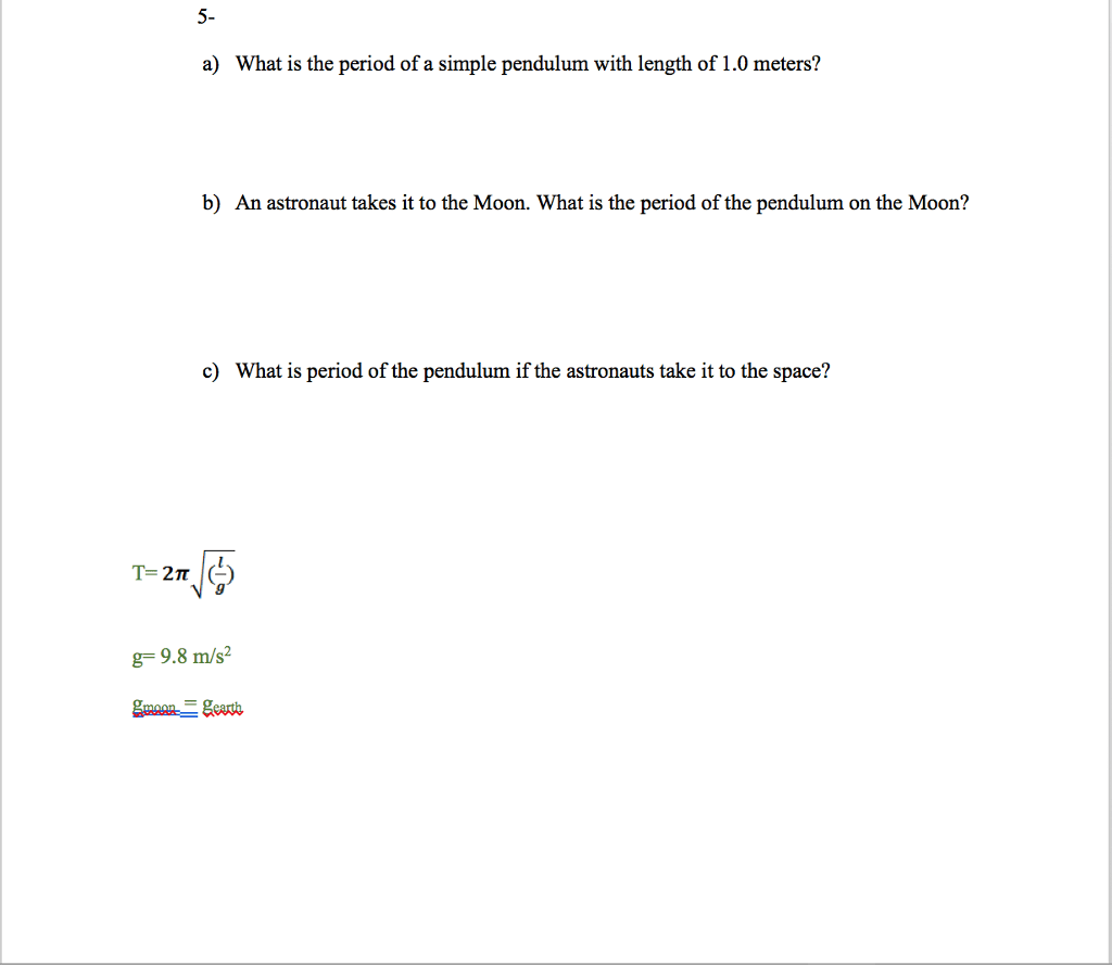 Solved What Is The Period Of A Simple Pendulum With Lengt