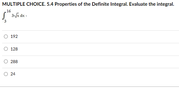 Solved: MULTIPLE CHOICE. 5.4 Properties Of The Definite In