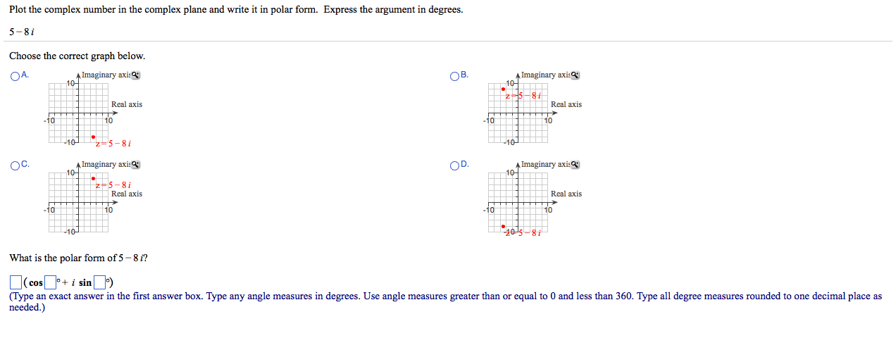 Solved: Plot The Complex Number In The Complex Plane And W