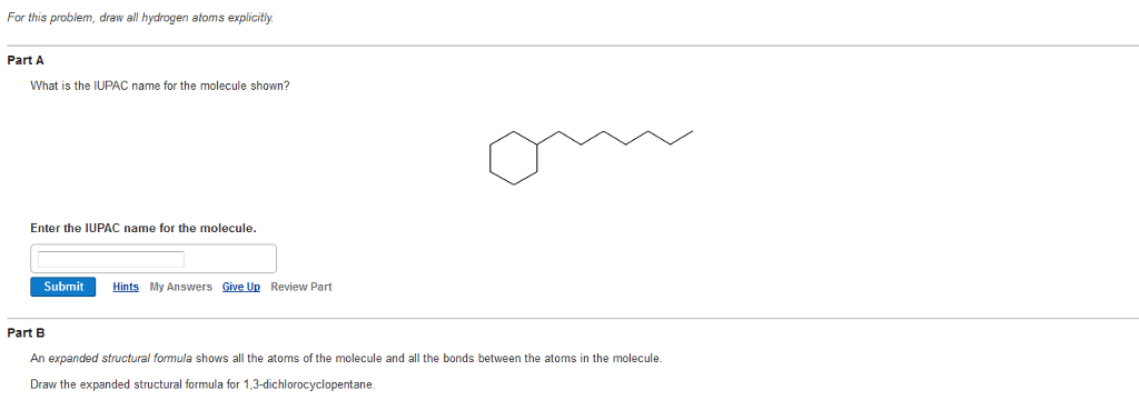 Solved: For This Problem, Draw All Hydrogen Atoms Explicit