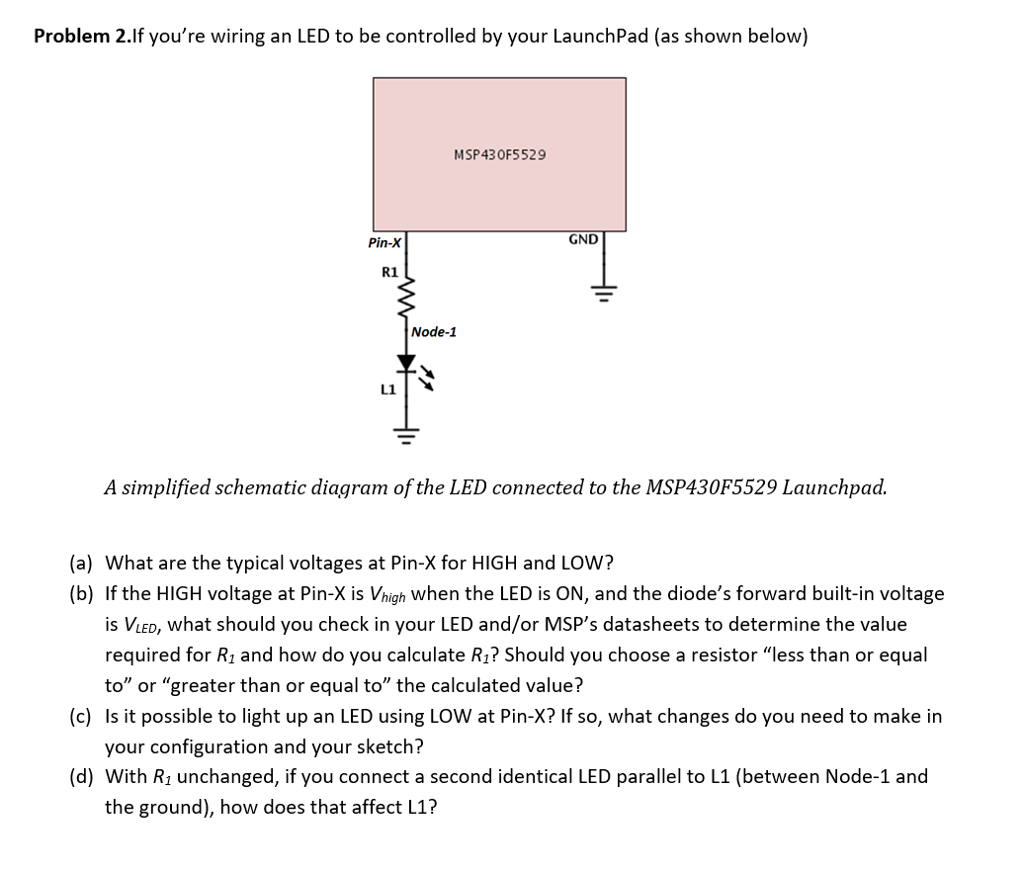 hight resolution of problem 2 if youre wiring an led to be controlled by your launchpad as