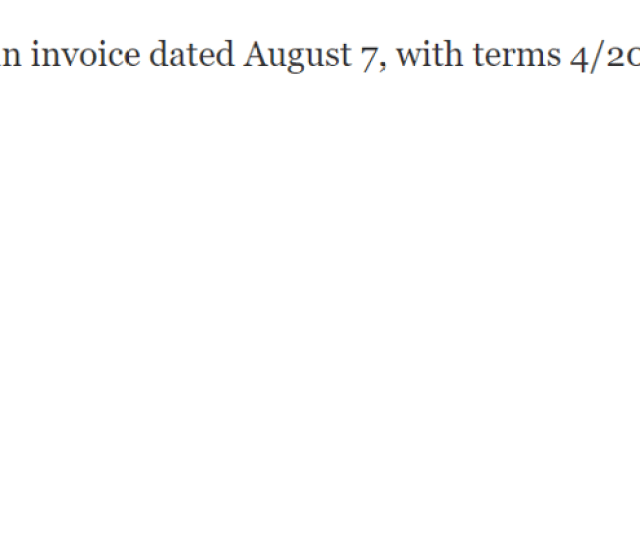 Find The Net Date For An Invoice Dated August 7 With Terms 4 20