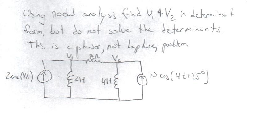 Solved: Using Nodal Analysis Find V1 & V2 Determinant Form