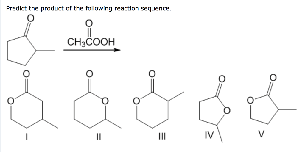 Solved: Predict The Product Of The Following Reaction Sequ