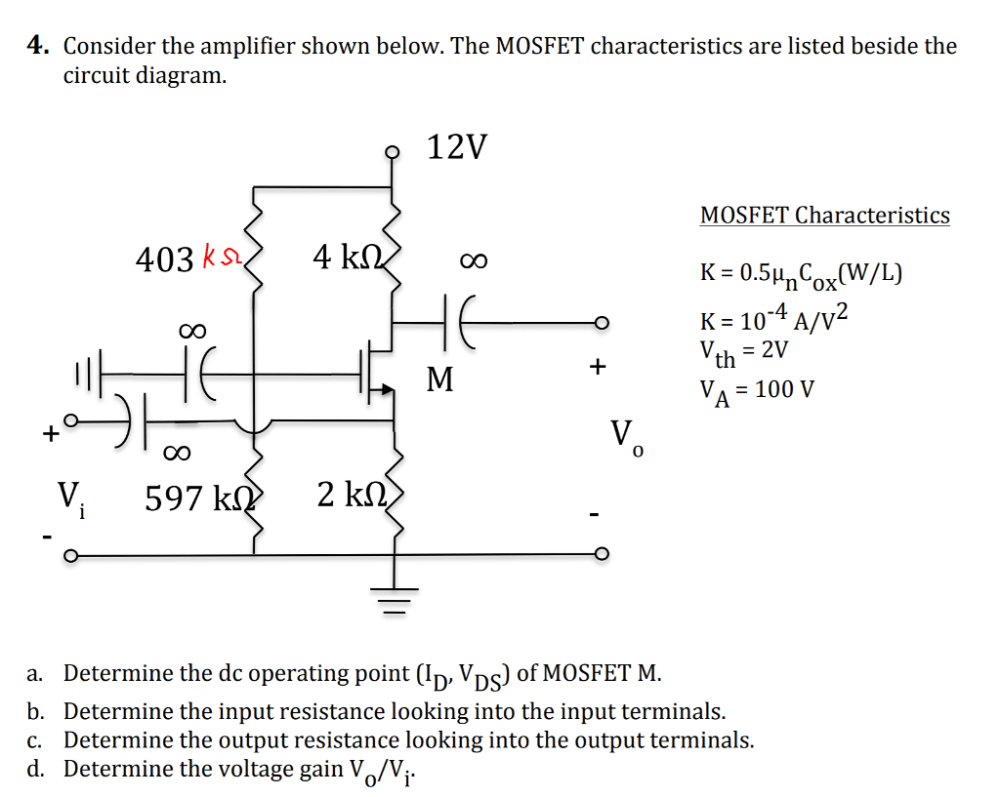 medium resolution of consider the amplifier shown below the mosfet characteristics are listed beside the circuit