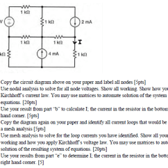 How To Solve Circuit Diagrams Truck Lite 900 Wiring Diagram Solved A Copy The Above On Your Paper An Image For And Label All Nodes