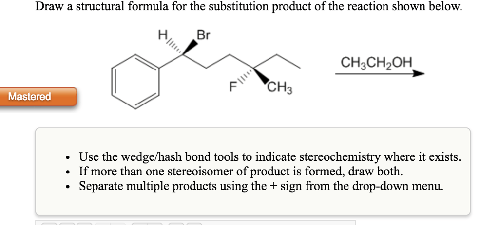 Solved: Draw A Structural Formula For The Substitution Pro... | Chegg.com