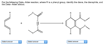 Solved: For The Following Diels-alder Reaction, Where R Is