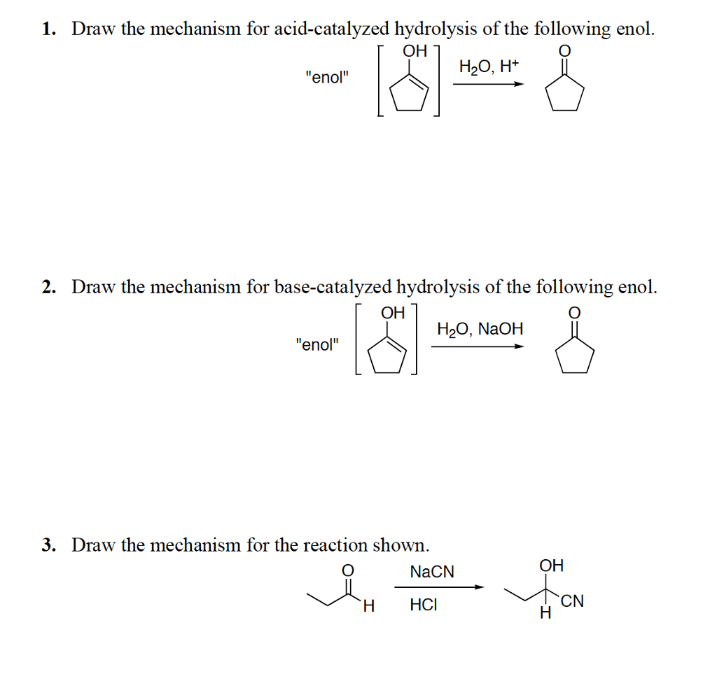Solved 1 Draw The Mechanism For Acid Catalyzed Hydrolysi