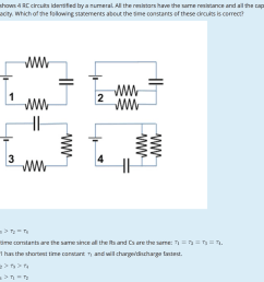 solved the diagram shows 4 rc circuits identified by a nu which circuit diagram shows three resistors connected in series circuit diagram shows [ 1024 x 830 Pixel ]