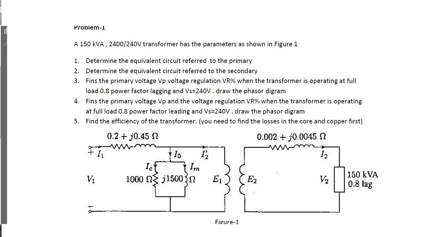 hight resolution of problem 1 a 150 kva 2400 240v transformer has the