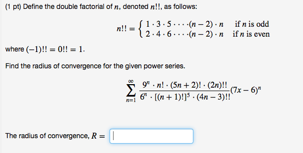 Solved Define The Double Factorial Of N Denoted N As
