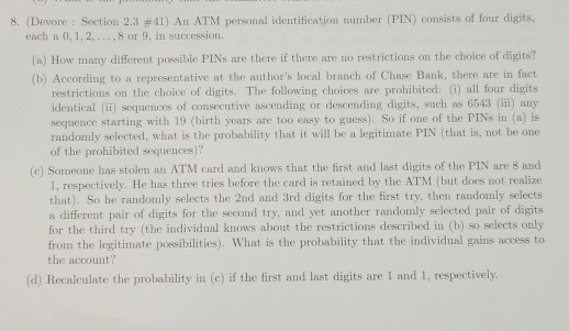 Solved: 8. (Devore : Section 2.3 #41) An ATM Personal Iden