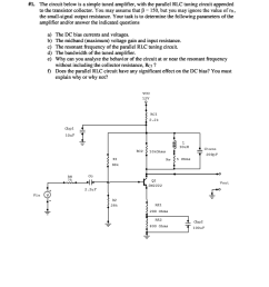 1 the circuit below is a simple tuned amplifier with the parallel rlc tuning [ 791 x 1024 Pixel ]