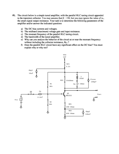 small resolution of  1 the circuit below is a simple tuned amplifier with the parallel rlc tuning