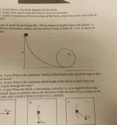 draw a free body diagram for the block how much work does force f do in 0 6 seconds considering all forces acting on the block which force does zero work  [ 2064 x 1161 Pixel ]