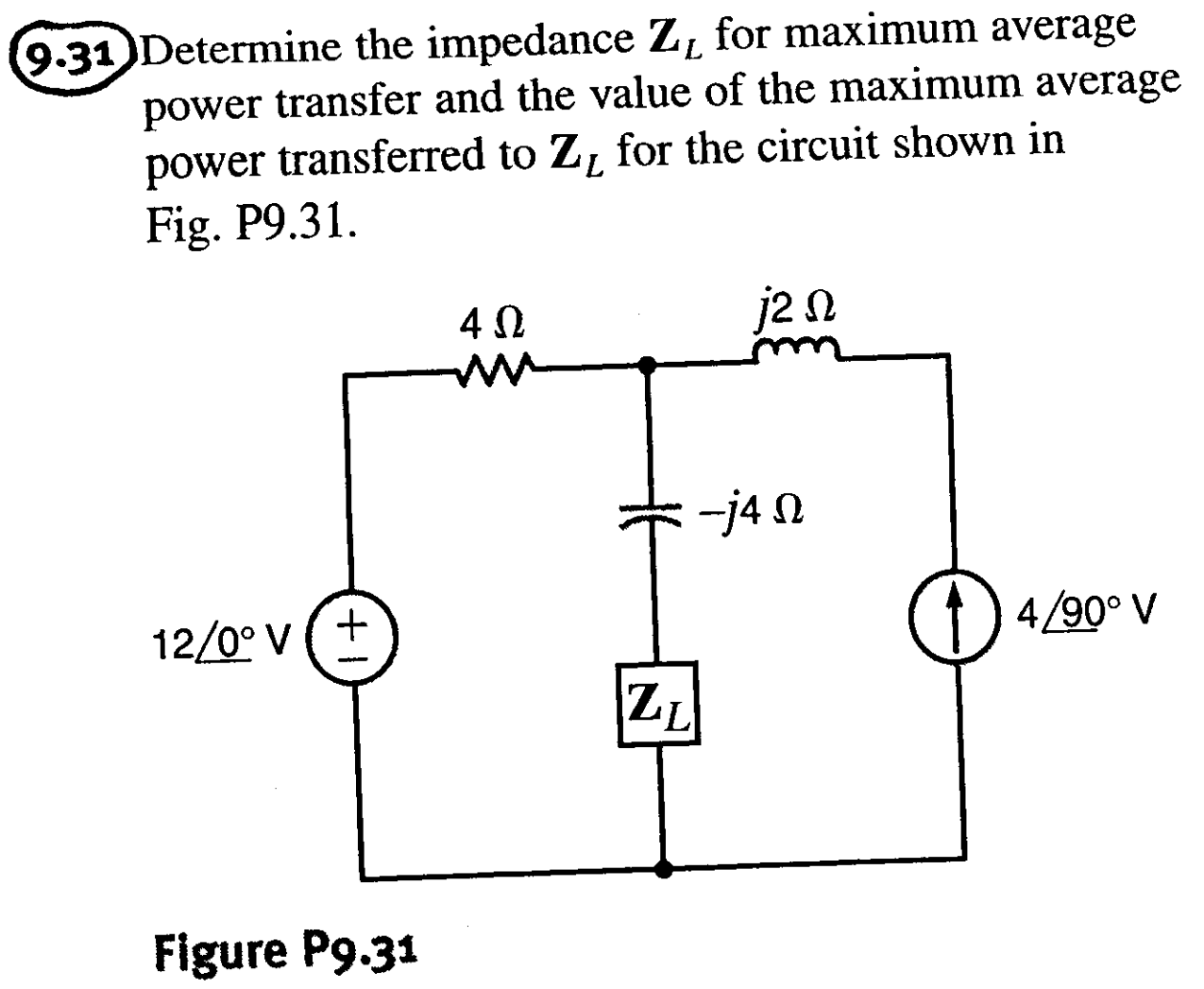 Solved: Determine The Impedance ZL For Maximum Average Pow