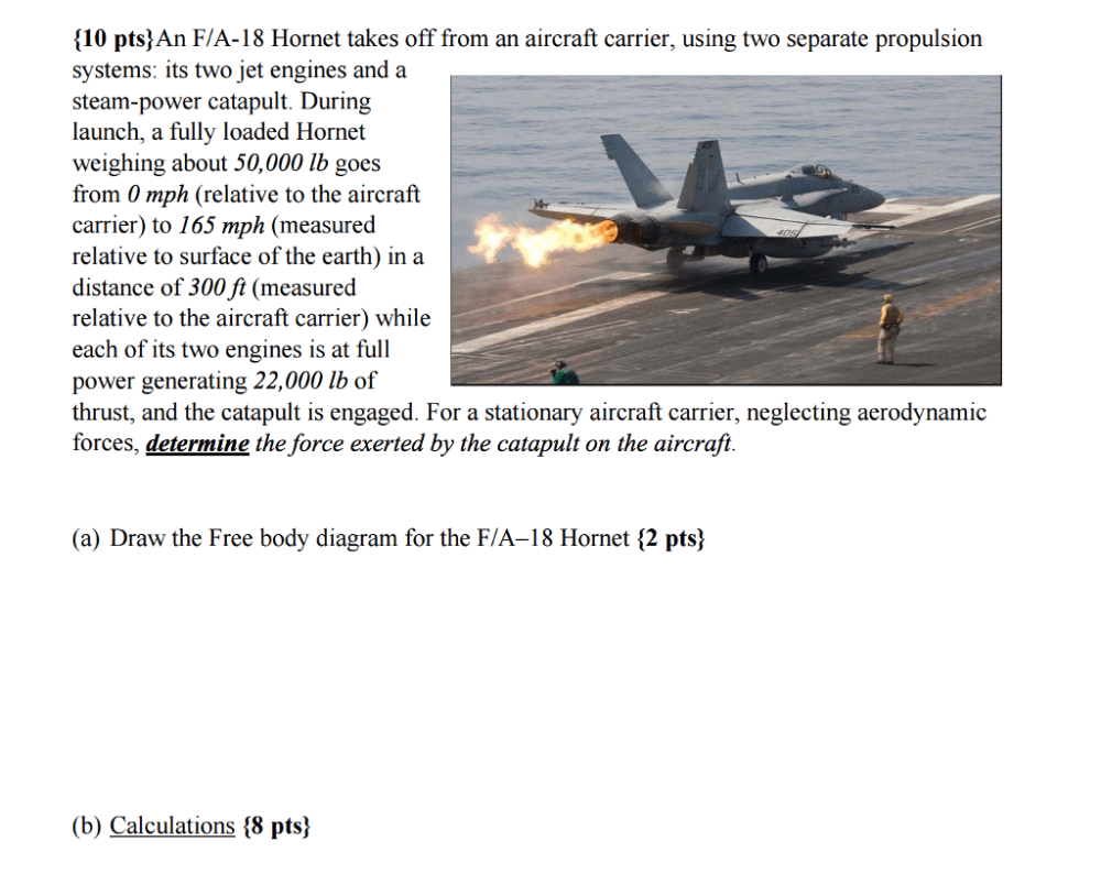 medium resolution of question an f a 18 hornet takes off from an aircraft carrier using two separate propulsion systems its t