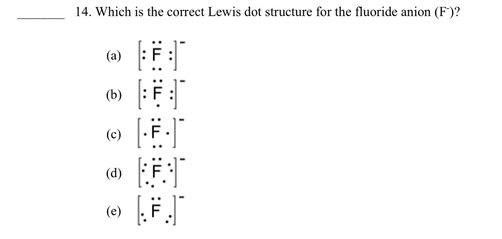 Solved: 14. Which Is The Correct Lewis Dot Structure For T