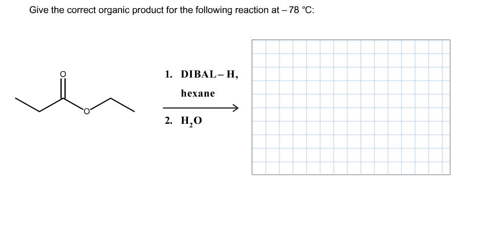 Solved: Give The Correct Organic Product For The Following