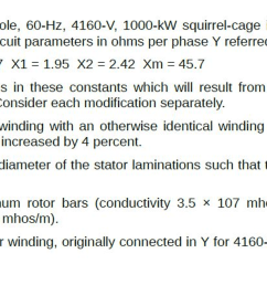 question a three phase eight pole 60 hz 4160 v 1000 kw squirrel cage induction motor has the following  [ 2046 x 960 Pixel ]