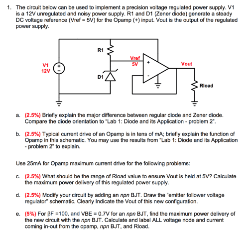 small resolution of the circuit below can be used to implement a precision voltage regulated power supply