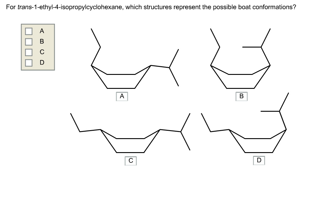 Solved: For Trans-1-ethyl-4-isopropylcyclohexane, Which St