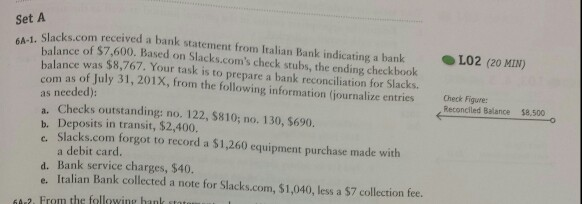 Solved: Set A 6A-1 Slacks.com Received A Bank Statement Fr