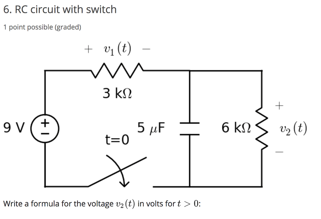 Solved: 6. RC Circuit With Switch 1 Point Possible (graded