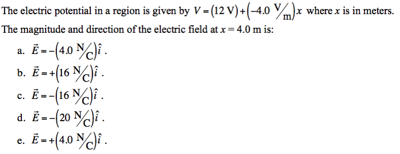 Solved: The Electric Potential In A Region Is Given By V