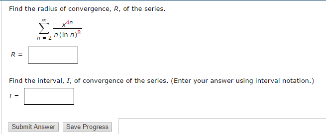 Solved: Find The Radius Of Convergence, R, Of The Series