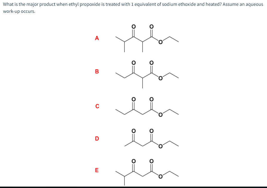Solved: What Is The Major Product When Ethyl Propoxide Is
