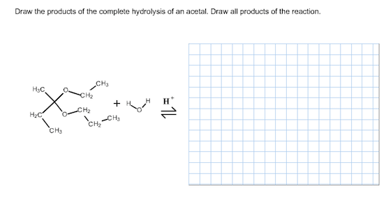 Solved: Draw The Products Of The Complete Hydrolysis Of An