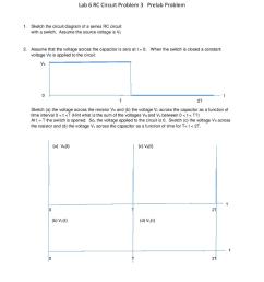 lab 6 rc circuit problem 3 prelab problem sketch the circuit diagram of a series rc [ 791 x 1024 Pixel ]