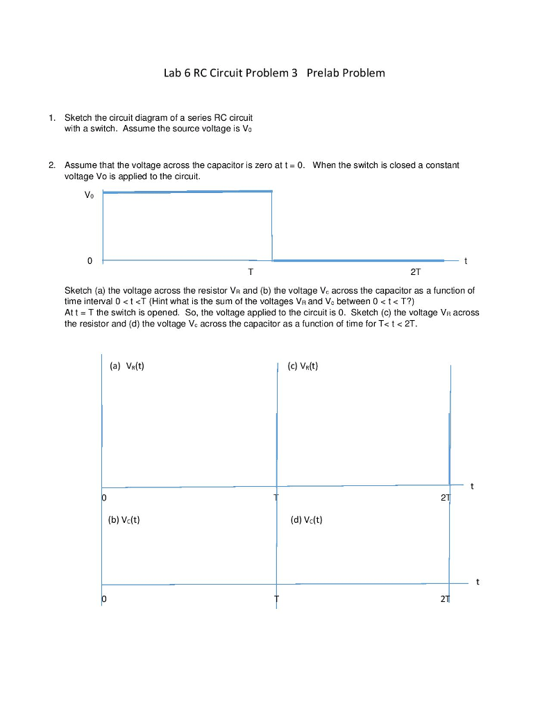 medium resolution of lab 6 rc circuit problem 3 prelab problem sketch the circuit diagram of a series rc