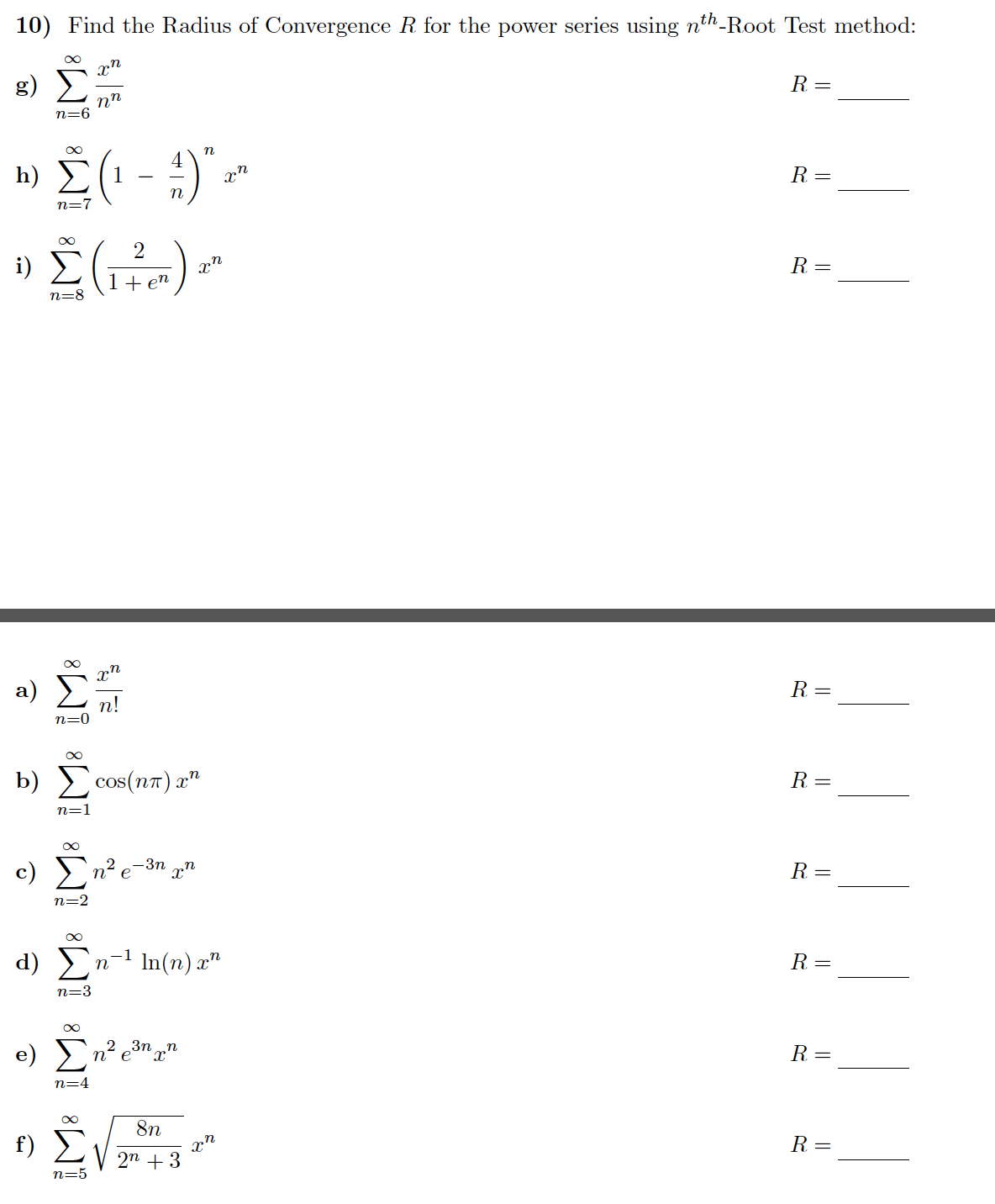 Solved: Find The Radius Of Convergence R For The Power Ser