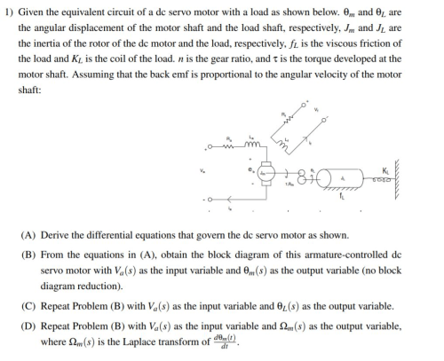 small resolution of 1 given the equivalent circuit of a dc servo motor with a load as shown