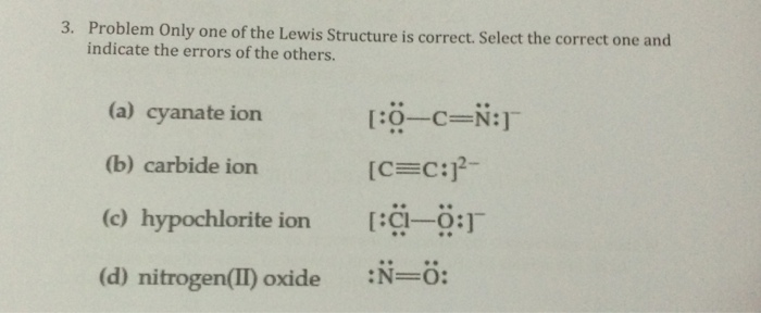 Solved: Problem Only One Of The Lewis Structure Is Correct