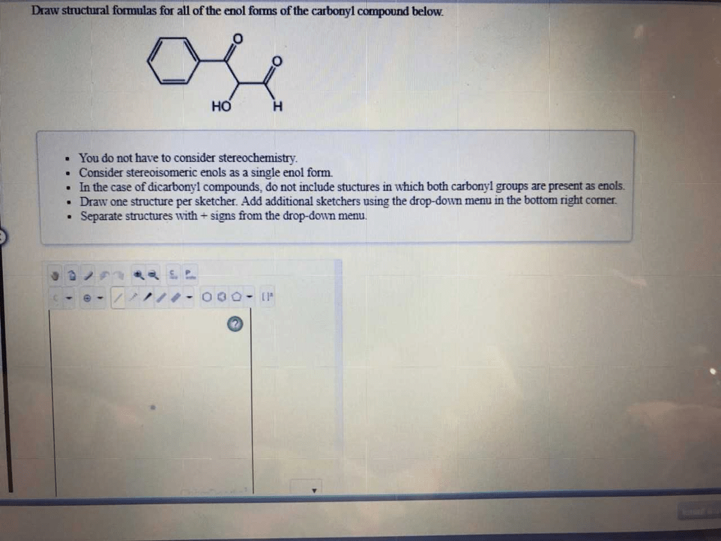 Solved Draw Structural Formulas For All Of The Enol Forms